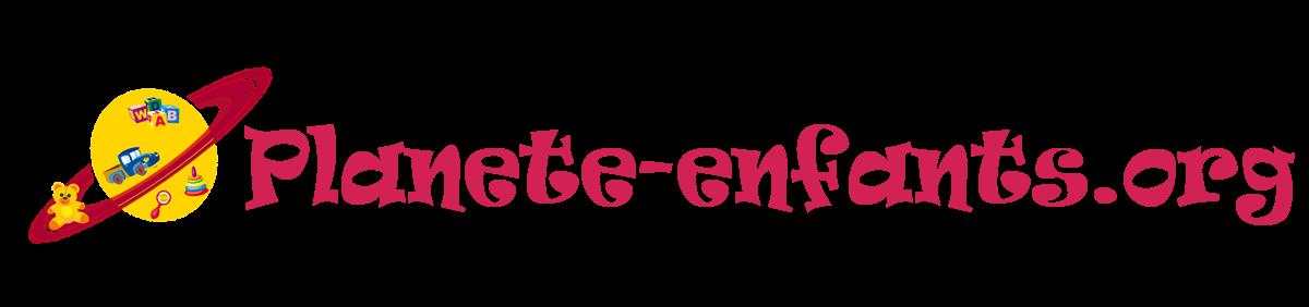 Planete-enfants.org : Le blog des enfants et de la famille